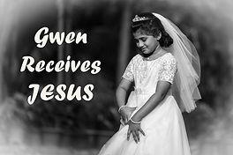Gwen's Communion-1.jpg