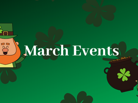 Special Events in the Month of March