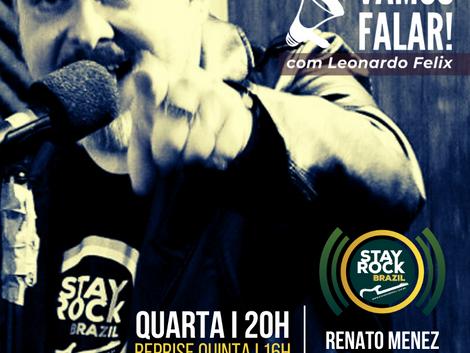 Vamos Falar! entrevista diretor da Stay Rock Brazil, Renato Menez