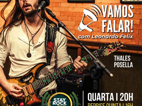 Vamos Falar! reprisa entrevista com o guitarrista Thales Posella