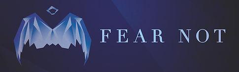 Fear_Not_Banner_10x3 Art.jpeg