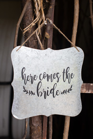 Here Comes the Bride Metal Sign