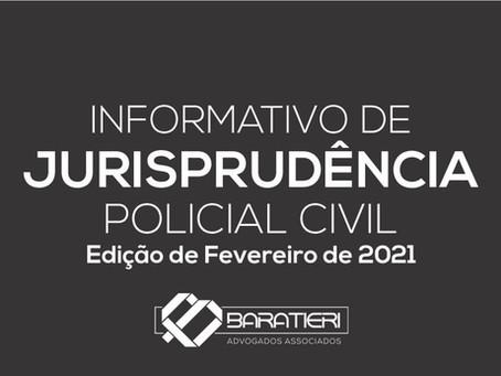 Informativo de Jurisprudência Policial Civil - Edição - Fevereiro/2021