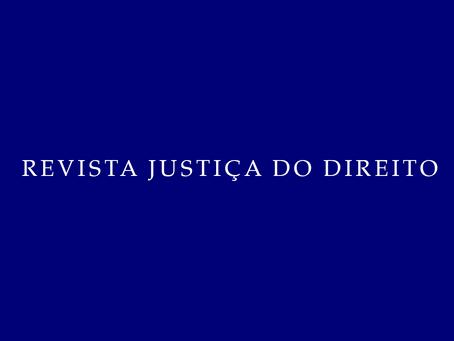 Advogado Noel Baratieri publica artigo na Revista Justiça do Direito