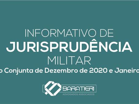 Informativo de Jurisprudência Militar - Edição Conjunta de Dezembro/2020 e Janeiro/2021