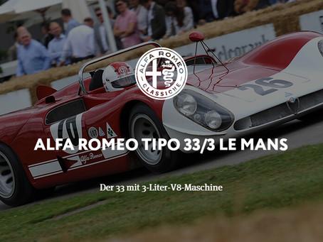 ALFA ROMEO TIPO 33/3 LE MANS - Der 33 mit 3-Liter-V8-Maschine
