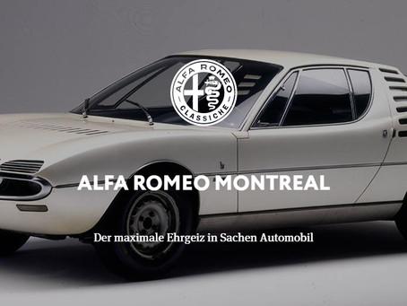 ALFA ROMEO MONTREAL - Der maximale Ehrgeiz in Sachen Automobil