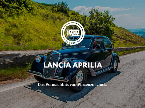 LANCIA APRILIA - Das Vermächtnis von Vincenzo Lancia