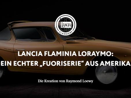 "LANCIA FLAMINIA LORAYMO:EIN ECHTER ""FUORISERIE"" AUS AMERIKA - Die Kreation von Raymond Loewy"