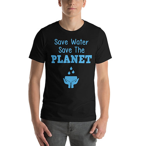 Save Water Save the Planet T-Shirt for Women & Men