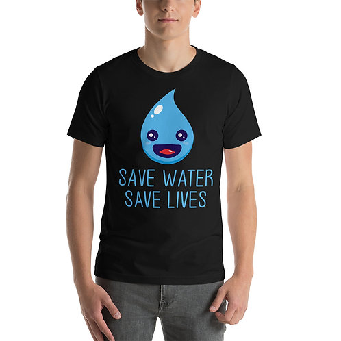 Save Water & Save Lives T-Shirt for Women & Men