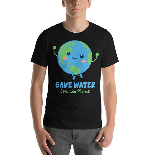 Save Water, Save the Planet T-Shirt for Women & Men