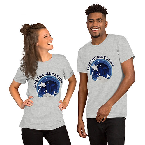 03 Save the Blue Stuff T-Shirt for Women & Men - save water life