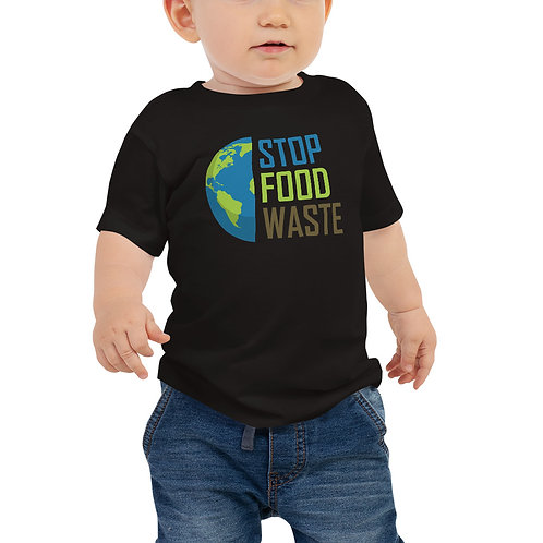 Stop food waste earth Baby tshirt - Zero Waste collection 06