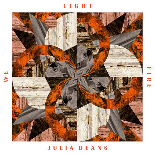 "Julia Deans ""We Light Fire"" album cover"