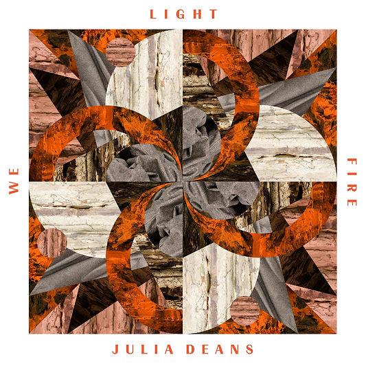 """Julia Deans """"We Light Fire"""" album cover"""