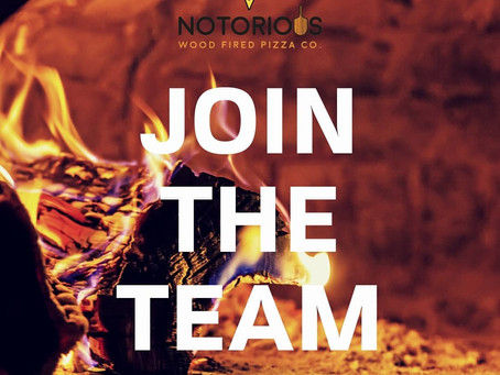 Join the Notorious Wood Fired Pizza Co. team!