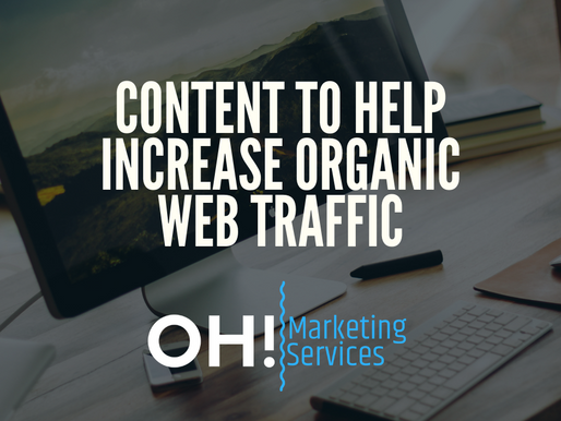Content to help increase organic website traffic