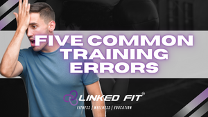 Five Common Training Errors