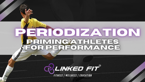 Periodization – Priming Athletes for Performance