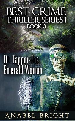 (Final Book Cover) Book 3- Dr. Tapper- T