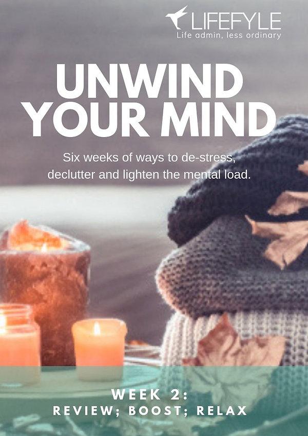 UNWIND YOUR MIND Wk2.jpg
