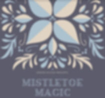 Mistletoe Magic 2019.jpg