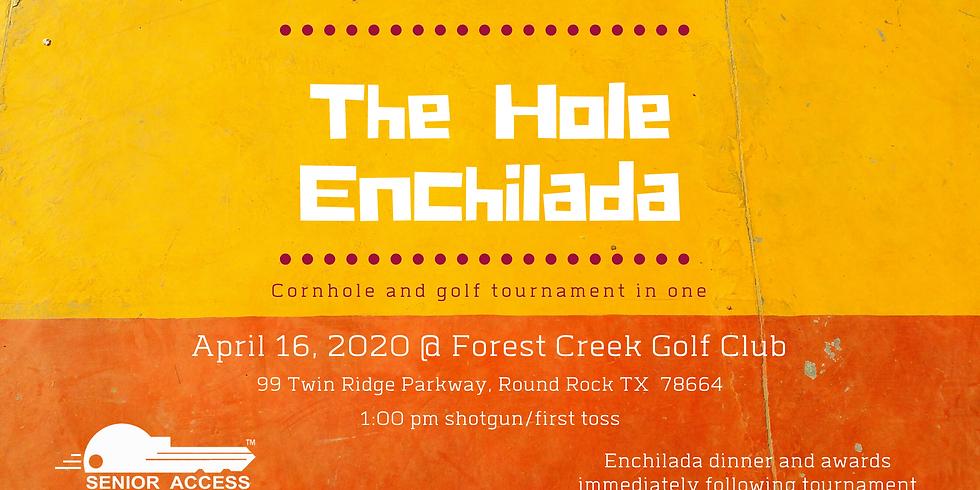 The Hole Enchilada