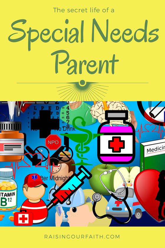 The Secret Life Of A Special Needs Parent