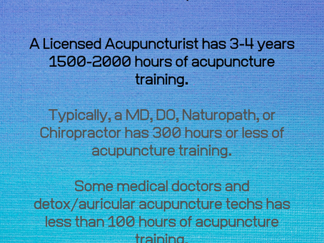 Why You Should Seek Out a Licensed Acupuncturist for Acupuncture