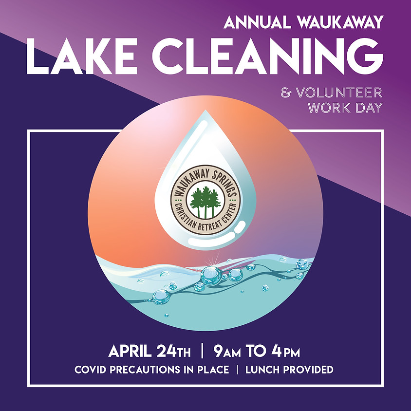 Lake Cleaning and Volunteer Work Day