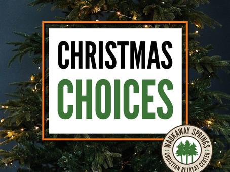 Christmas Choices