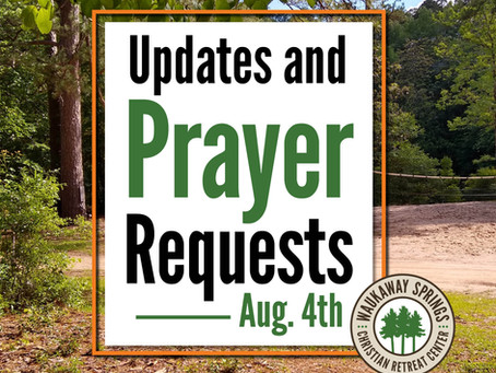 Updates and Prayer Requests  |  Aug. 4th