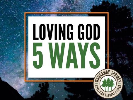 Loving God 5 Ways