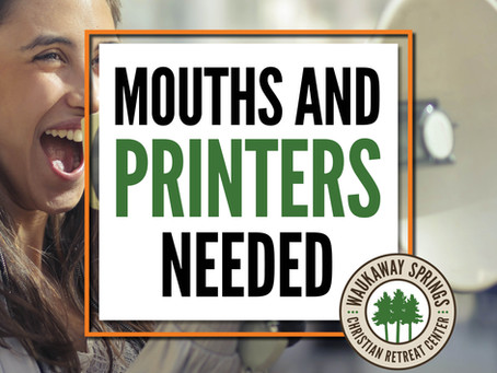 Mouths and printers needed