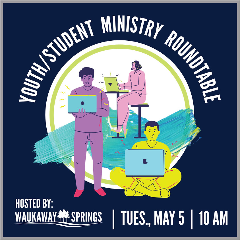 Youth/Student Ministry Roundtable