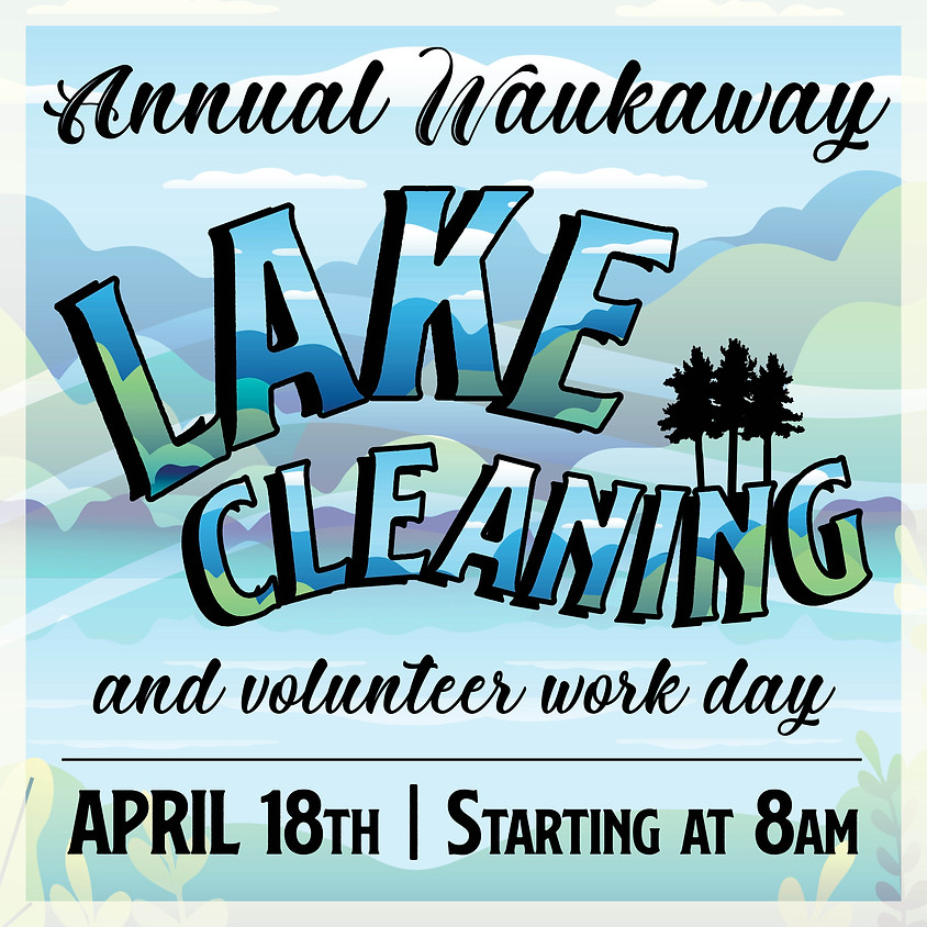 Annual Lake Cleaning and Volunteer Work Day