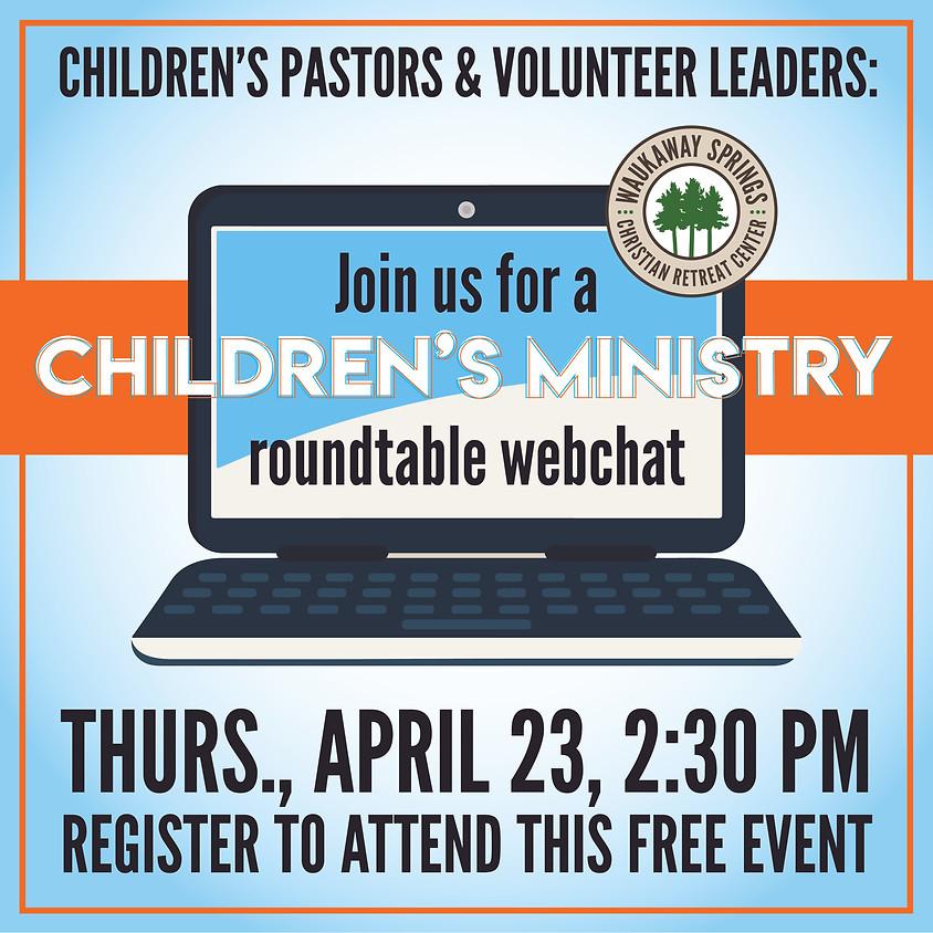 Children's Ministry Roundtable Webchat