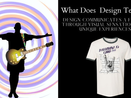 What does design tells us..