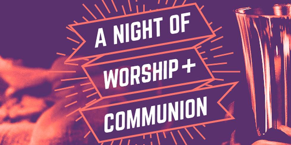 Night of Worship and Communion