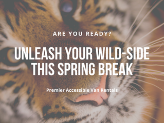 Unleash your Wild-Side this Spring Break!