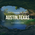 Top 5 places for traveling in Austin, Texas