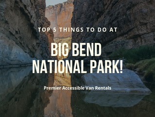Top 5 things to do in Big Bend National Park this Fall (wheelchair-friendly)!