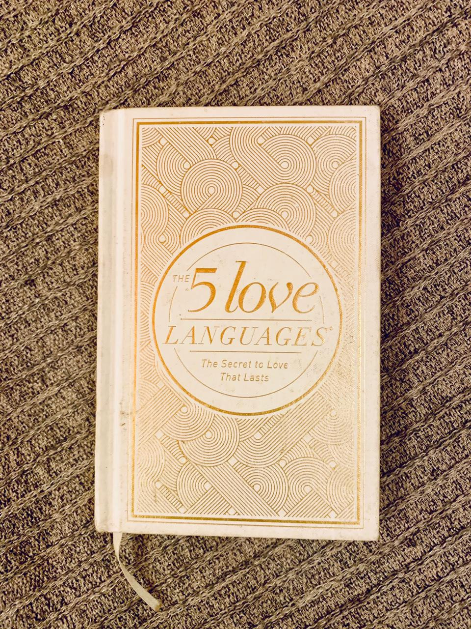 The 5 love languages  - the secret to love that lasts - Gary Chapman