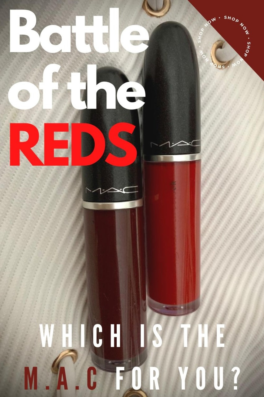 Battle of the reds. M.A.C