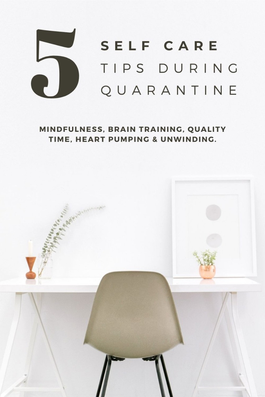 5 go to self care tips during quarantine