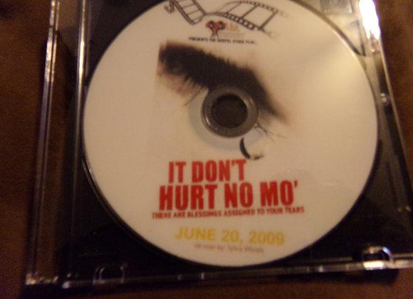 It Dont Hurt No Mo