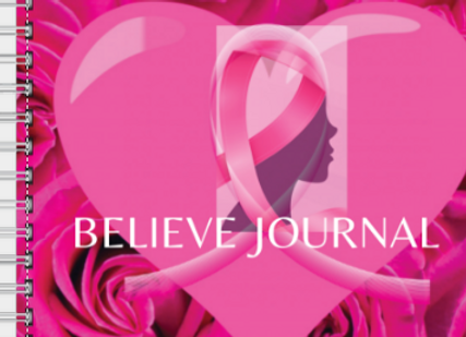 Believe Breast Cancer Awareness Journal