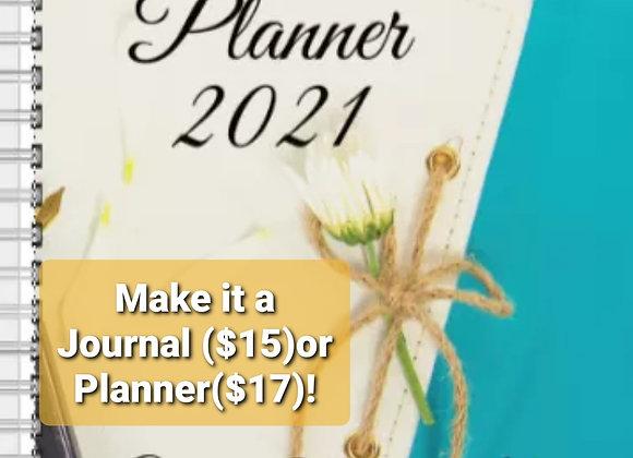 2021 Inspire Journal or Planner White Flower ($15 /$17)