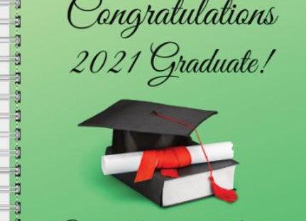 Graduate Inspire! Journal or Planner ($15 /$17)